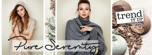 dm News: trend IT UP LE Pure Serenity