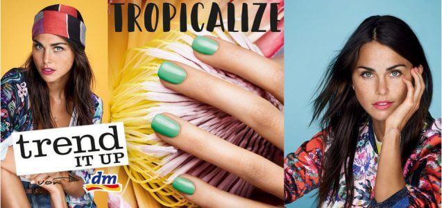 dm News: Preview trend IT UP Limited Edition Tropicalize