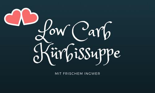 Low Carb Kürbissuppe Beitragsbild
