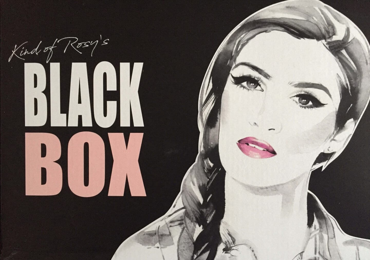 Black Box Kind of Rosy