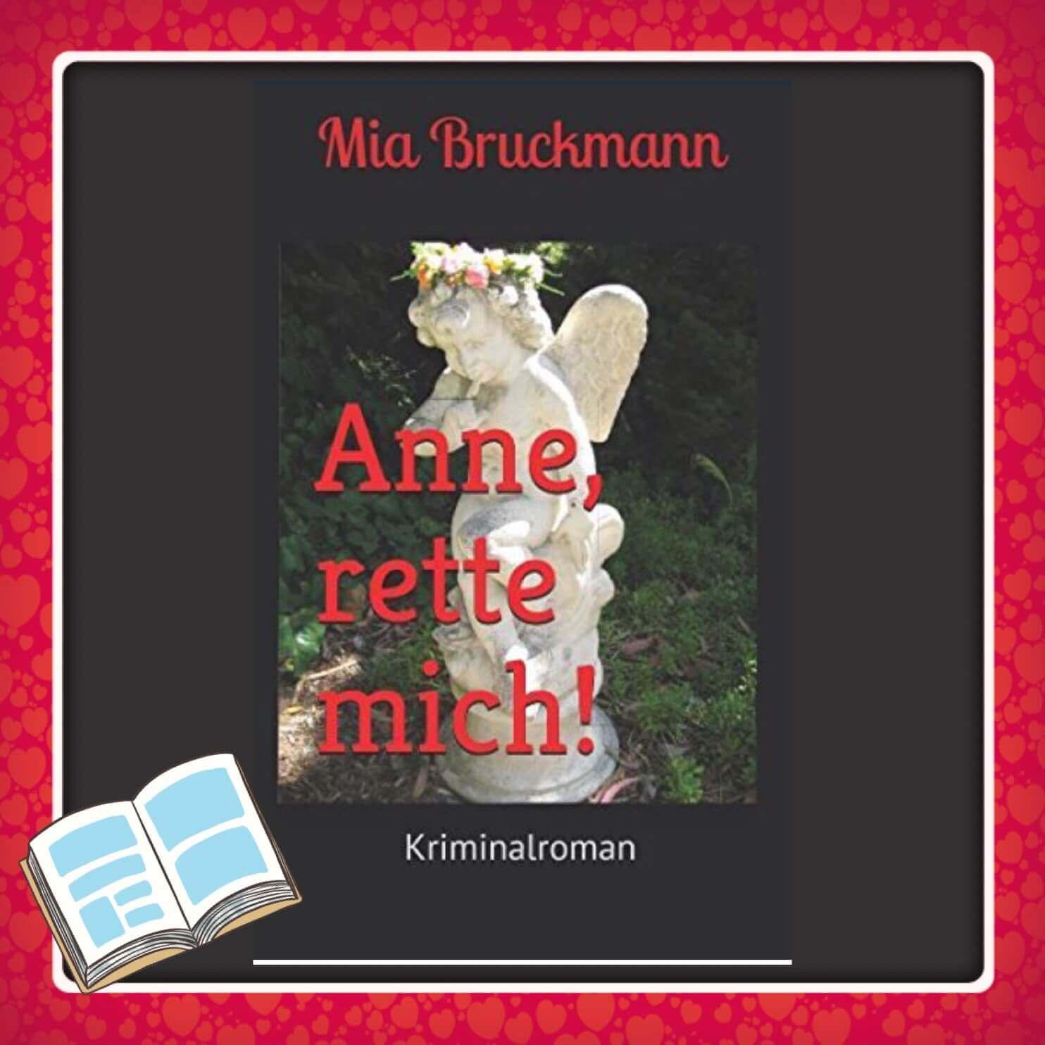 Buch-Tipp Mia Bruckmann - Anne rette mich