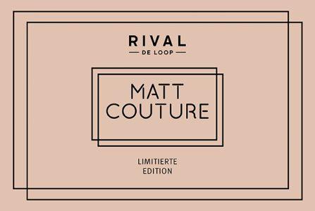 Rossmann News: Matt Couture – die neue limitierte Edition von RIVAL DE LOOP
