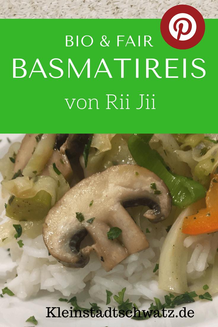 Basmatireis von Rii Jii aus biologischem Anbau und fair gehandelt. Wo ihr ihn bekommt und eine Rezeptidee findet ihr bei mir