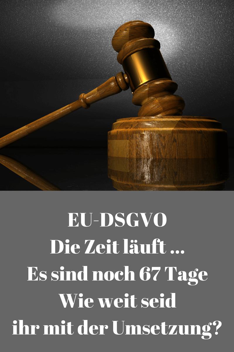 DSGVO - noch 67 Tage bis zur Umsetzung
