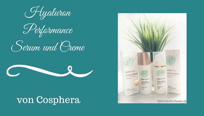 Cosphera Hyaluron Performance Serum und Creme