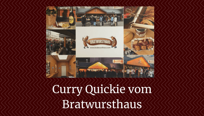 Curry Quickie vom Bratwursthaus