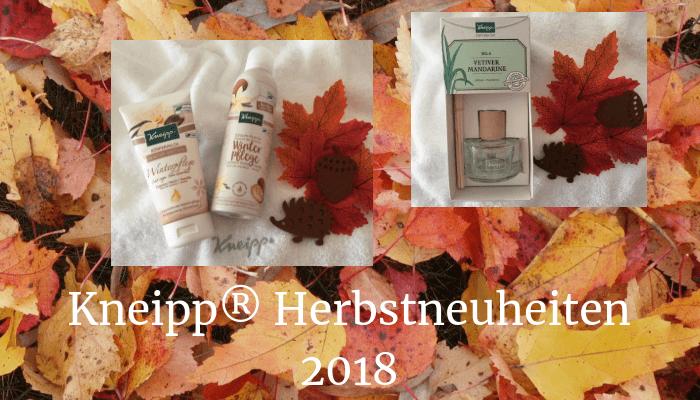 Kneipp Herbstneuheiten 2018