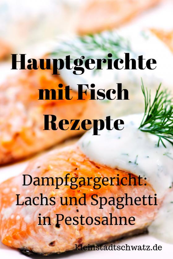 Gedämpfter Lachs und Spaghetti in Pestosahne Pin