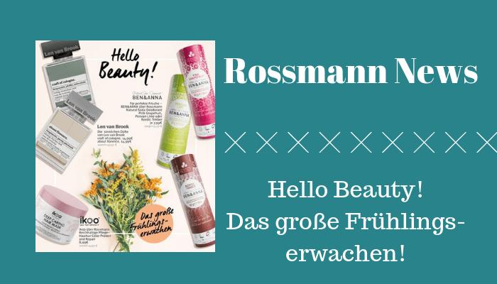 Rossmann News - Das große Frühlingserwachen