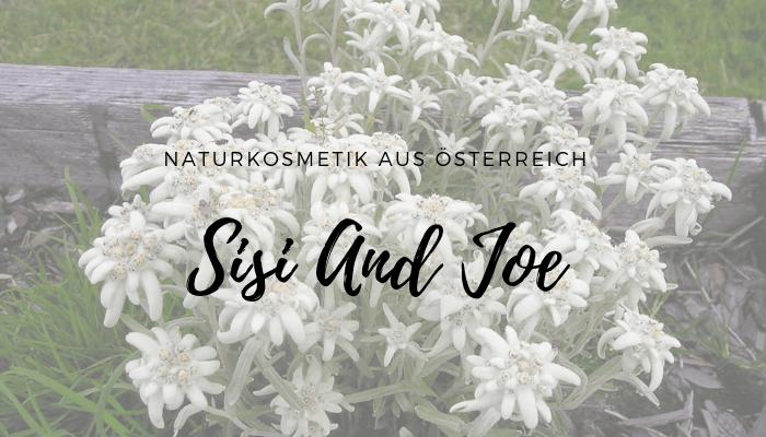 Sisi and Joe Naturkosmetik aus Österreich mit Edelweiß