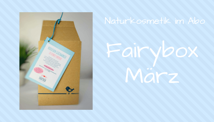 Fairybox März