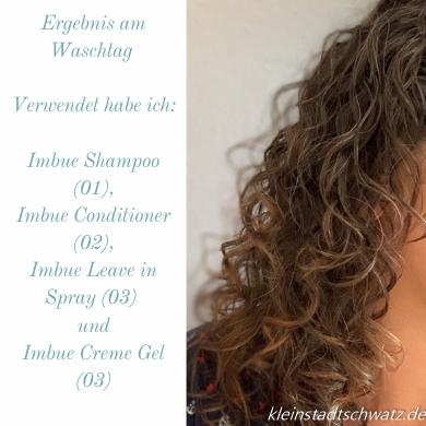 Ergebnis am Waschtag mit Imbue Shampoo, Conditioner, Leave in Spray und Creme Gel
