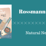 Neu bei Rossmann Natural News